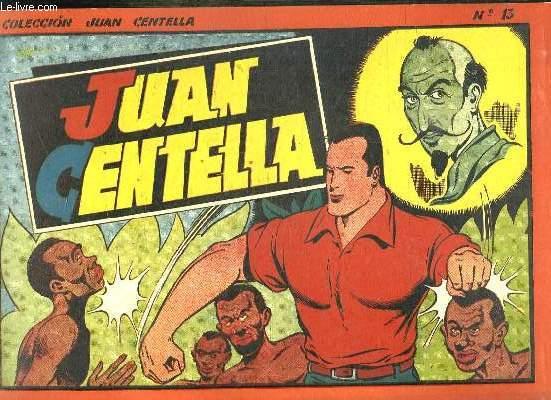 AVENTURAS DE JUAN CENTELLA ALBUM N° 13. TEXTE EN ESPAGNOL.
