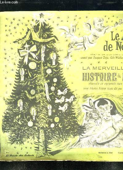 LE SAPIN DE NOEL. LA MERVEILLEUSE HISTOIRE DE NOEL + 33 TOURS FOURNIS.