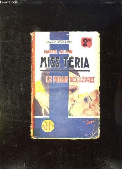 MISS TERIA. IX LE POISON DES LEVRES.