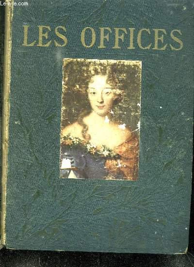 LES OFFICES DE FLORENCE. TOME 1.