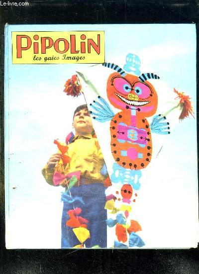 PIPOLIN LES LES GAIES IMAGES ALBUM N° 12. DU N° 67 AU N° 72.