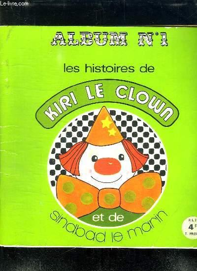 LES HISTOIRE DE KIRI LE CLOWN ET DE SINDBAD LE MARIN AKBUM N° 1.
