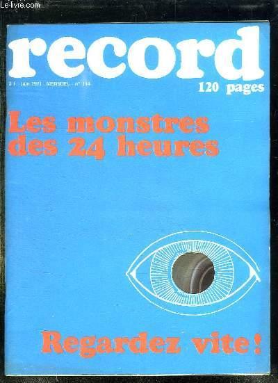 RECORD N° 114 JUIN 1971. LES MONSTRES DES 24 HEURES. REGARDEZ VITE.