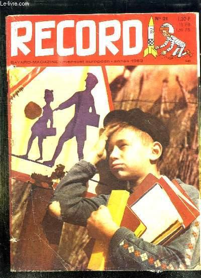 RECORD N° 21 1963. AU PARADIS DES ANIMAUX, JOSELITO UNE VOIX D OR, COMMENT FAIRE VIVRE SES SOUVENIRS DE VACANCES...