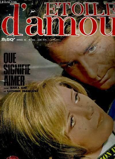 ETOILE D AMOUR N° 134 JUIN 1971. ROMANS PHOTOS.