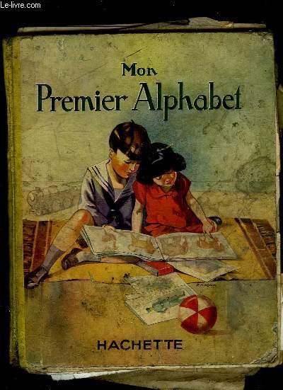 MON PREMIER ALPHABET. LECTURE ET ECRITURE.