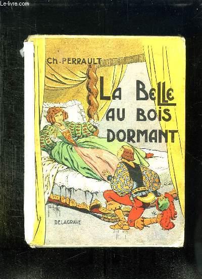 LA BELLE AU BOIS DORMAND.