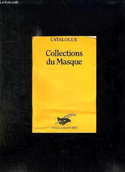 CATALOGUE COLLECTION DU MASQUE. PREMIER SEMESTRE 1983.