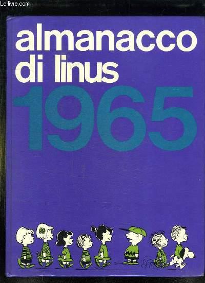 ALMANACCO DI LINUS 1965. TEXTE EN ITALIEN.