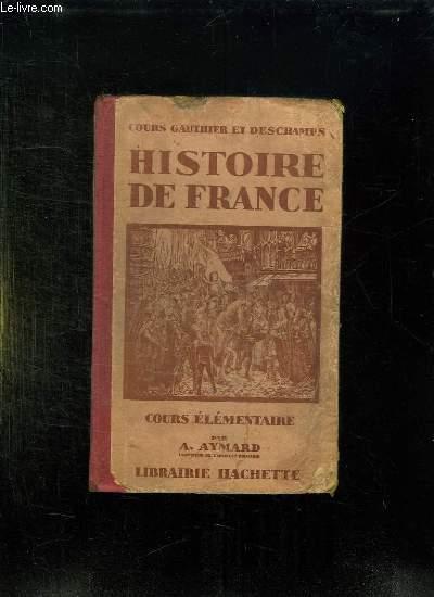 HISTOIRE DE FRANCE. COURS ELEMENTAIRE.