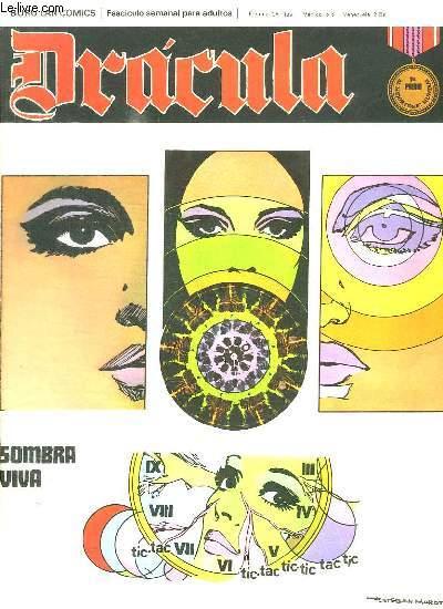 DRACULA N° 16. SOMBRA VIVA. TEXTE EN ESPAGNOL. BANDE DESSINEE POUR ADULTES.