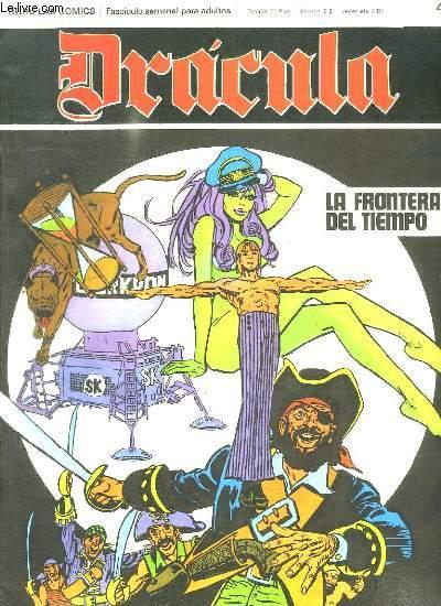 DRACULA N° 41 LA FRONTERA DEL TIEMPO. TEXTE EN ESPAGNOL. BANDE DESSINEE POUR ADULTES.