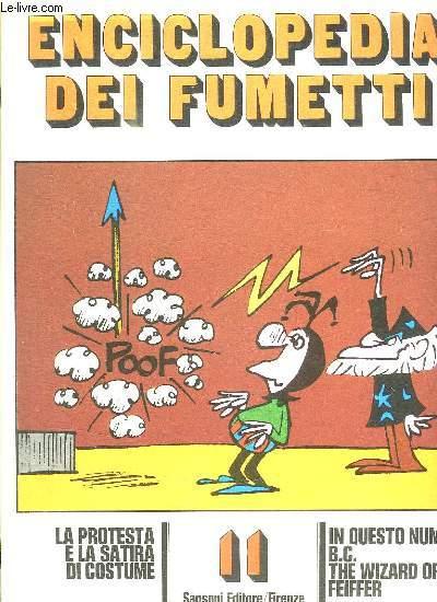 ENCICLOPEDIA DEI FUMETTI N° 11. IN QUESTO NUMERO BC THE WIZARD OF ID FEIFFER. I RAGAZZI TERRIBILI... TEXTE EN ITALIEN.