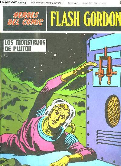 FLASH GORDON N° 93. LOS MONSTRUOS DE PLUTON. TEXTE EN ESPAGNOL.