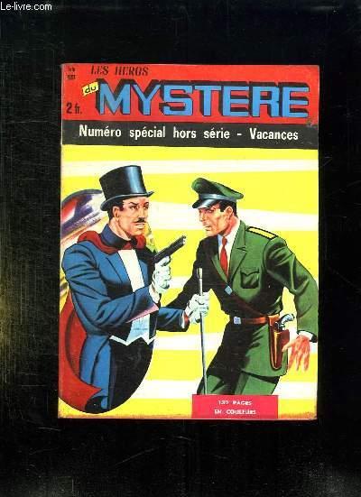 LES HEROS DU MYSTERE HORS SERIE JUIN 1967.