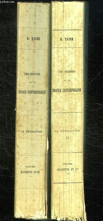 2 TOMES. LES ORIGINES DE LA FRANCE. LA REVOLUTION.