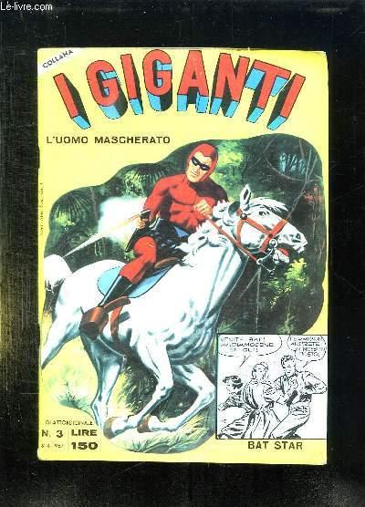IGIGANTI N° 3.L UOMO MASCHERATO. TEXTE EN ITALIEN.