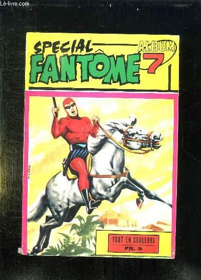SPECIAL FANTOME ALBUM N° 7. N° 66 - 67 - 68.
