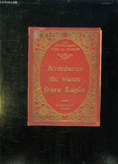 LES MERVEILLEUSES AVENTURES DU VIEUX FRERE LAPIN / LE TAILLEUR FOU ET LE CALIFE CIGOGNE.