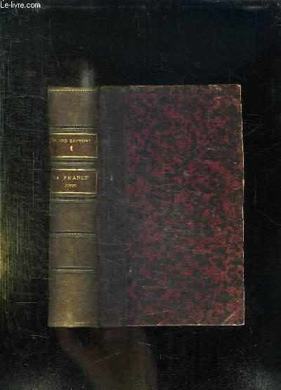 LA FRANCE JUIVE. ESSAI D HISTOIRE CONTEMPORAINE. TOME 1. 33em EDITION.