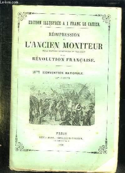 REIMPRESSION DE L ANCIEN MONITEUR SEULE HISTOIRE AUTHENTIQUE ET INALTEREE DE LA REVOLUTION FRANCAISE. CONVENTION NATIONALE. CAHIER N° 32. DU N°37  AU N° 48 NOVEMBRE 1793