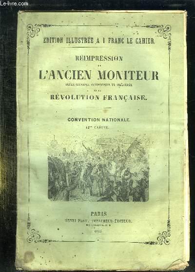 REIMPRESSION DE L ANCIEN MONITEUR SEULE HISTOIRE AUTHENTIQUE ET INALTEREE DE LA REVOLUTION FRANCAISE. CONVENTION NATIONALE. CAHIER N°42. DU N° 173  AU N° 180 MARS 1794.