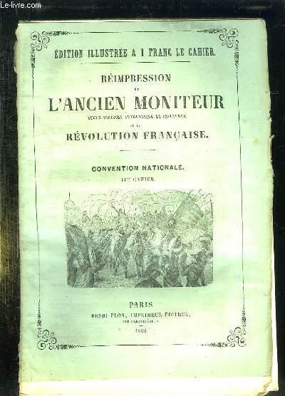 REIMPRESSION DE L ANCIEN MONITEUR SEULE HISTOIRE AUTHENTIQUE ET INALTEREE DE LA REVOLUTION FRANCAISE. CONVENTION NATIONALE. CAHIER N°41 . DU N° 161 AU N°172 MARS 1794.