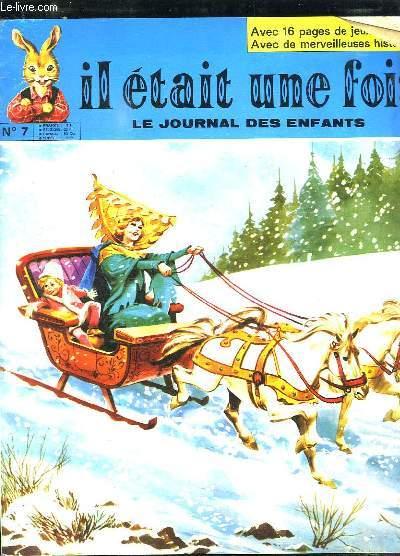 IL ETAIT UNE FOIS LE JOURNAL DES ENFANTS N° 7 DU 26 DECEMBRE 1970.