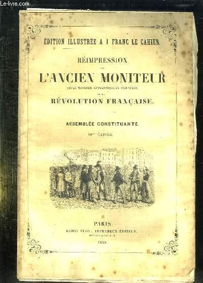 REIMPRESSION DE L ANCIEN MONITEUR SEULE HISTOIRE AUTHENTIQUE ET INALTEREE DE LA REVOLUTION FRANCAISE. CAHIER N° 10 DU N° 109 AU N° 122  . DECEMBRE 1789.