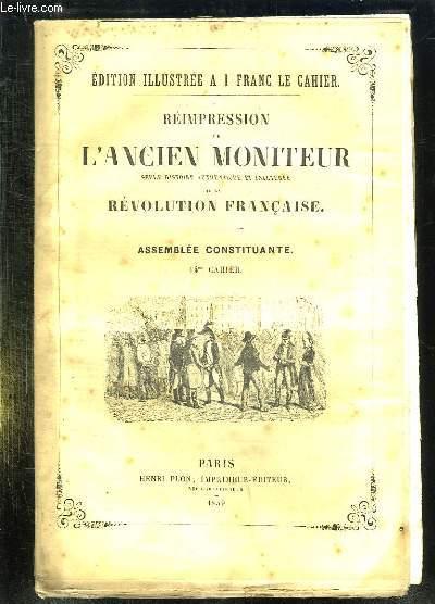 REIMPRESSION DE L ANCIEN MONITEUR SEULE HISTOIRE AUTHENTIQUE ET INALTEREE DE LA REVOLUTION FRANCAISE. CAHIER N° 14 DU N° 21 AU N° 45 . JANVIER 1790. POLITIQUE ALLEMAGNE, ITALIE, PAYS BAS, POESIE...