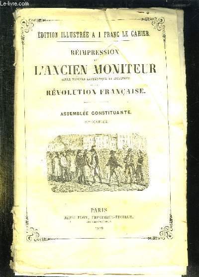 REIMPRESSION DE L ANCIEN MONITEUR SEULE HISTOIRE AUTHENTIQUE ET INALTEREE DE LA REVOLUTION FRANCAISE. CAHIER N° 20 DU N° 105 AU N° 118 . AVRIL 1790. POLITIQUE PRUSSE, POLOGNE, ITALIE, PAYS BAS. AFFAIRE DE L OPERA, SUITE DE LA DISCUSSION SUR LES ASSIGNATS.
