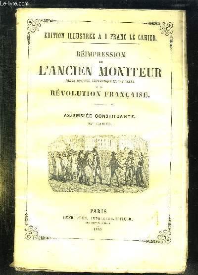 REIMPRESSION DE L ANCIEN MONITEUR SEULE HISTOIRE AUTHENTIQUE ET INALTEREE DE LA REVOLUTION FRANCAISE. CAHIER N° 24 DU N° 159 AU N°171 . JUIN 1790. POLITIQUE PAYS BAS, FRANCE. ASTRONOMIE, LE COMITE DE SALUT PUBLIC FAIT ARRETER GUADET DANS LE DOMICILE ...