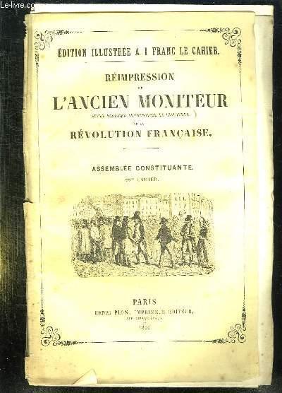 REIMPRESSION DE L ANCIEN MONITEUR SEULE HISTOIRE AUTHENTIQUE ET INALTEREE DE LA REVOLUTION FRANCAISE. CAHIER N° 28 DU N° 210 AU N° 223 . AOUT 1790. POLITIQUE DANEMARK, POLOGNE, ALLEMAGNE, FRANCE, ADMINISTRATION POLICE SUR LES PASSEPORT...