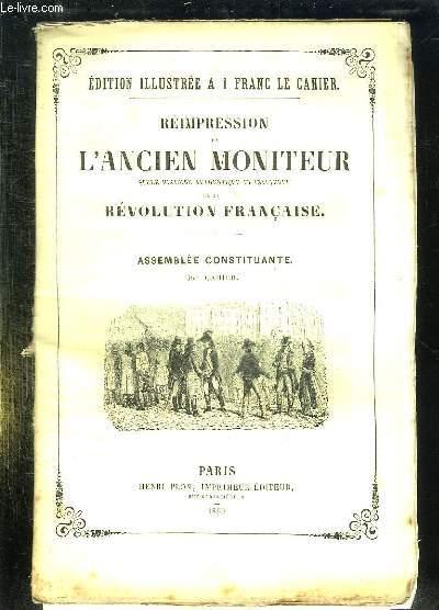 REIMPRESSION DE L ANCIEN MONITEUR SEULE HISTOIRE AUTHENTIQUE ET INALTEREE DE LA REVOLUTION FRANCAISE. CAHIER N° 38 DU N°342 AU N° 355 . DECEMBRE 1790. FRANCE ASSEMBLEE ELECTORALE, POLITIQUE TURQUIE, COLONIES FRANCAISES...