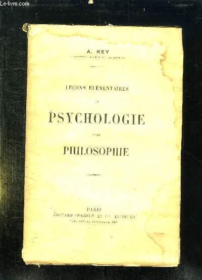 LECONS ELEMENTAIRES DE PSYCHOLOGIE ET DE PHILOSOPHIE.