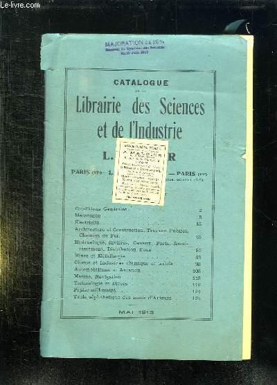 CATALOGUE DE LA LIBRAIRIE DES SCIENCES ET DE L INDUSTRIE MAI 1913.