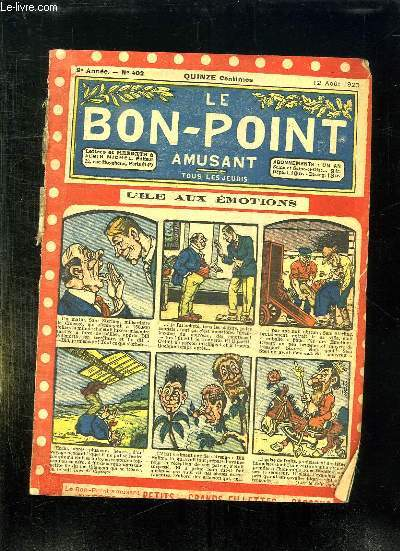 LE BON POINT N° 402 DU 12 AOUT 1920. L ILE AUX EMOTIONS.