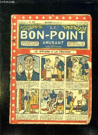 LE BON POINT N° 403 DU 19 APIT 1920. LE RIFLARD A LA FROUSSE.
