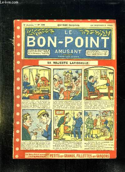 LE BON POINT N° 408 DU 23 SEPTEMBRE 1920. SA MAJESTE LAFISSELLE.