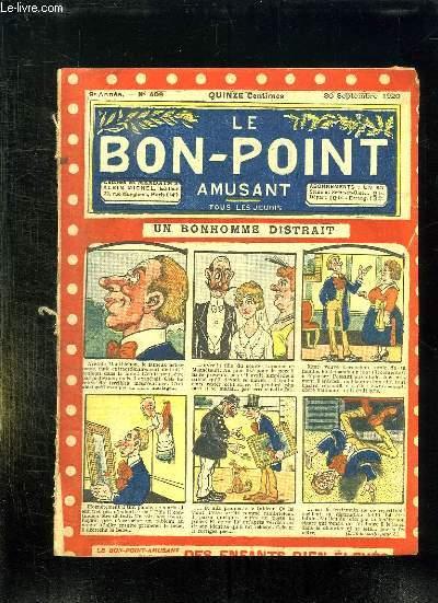 LE BON POINT N° 409 DU 30 SEPTEMBRE 1920. UN BONHOMME DISTRAIT.