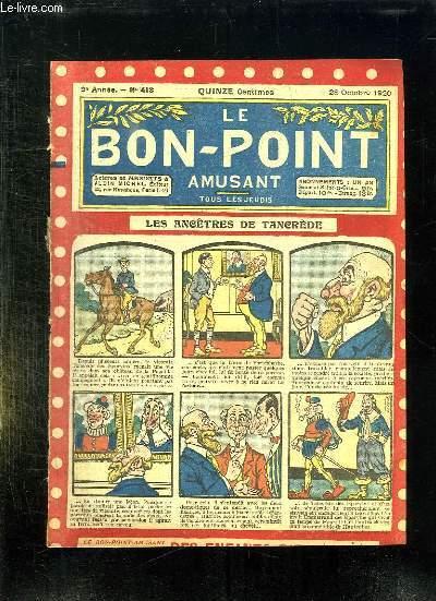 LE BON POINT N° 413 DU 28 OCTOBRE 1920. LES ANCETRES DE TANCREDE.