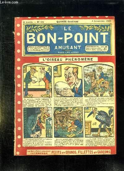 LE BON POINT N° 414 DU 4 NOVEMBRE 1920. L OISEAU PHENOMENE.