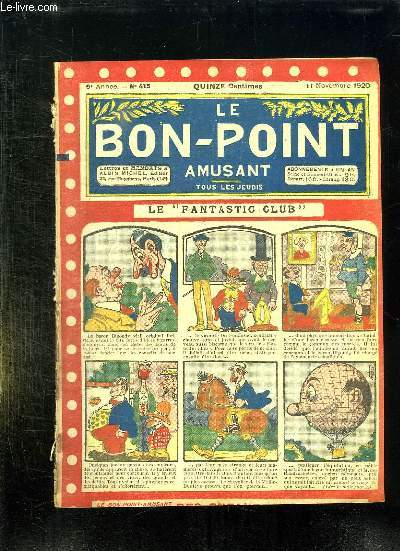 LE BON POINT N° 415 DU 11 NOVEMBRE 1920. LE FANTASTIC CLUB.