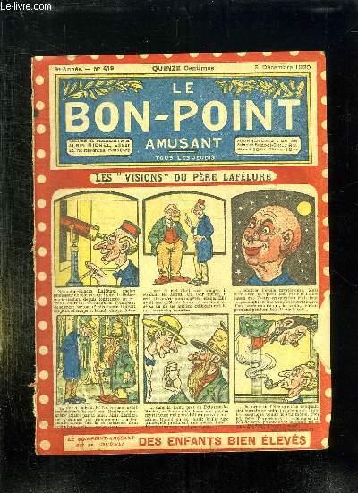 LE BON POINT N° 419 DU 9 DECEMBRE 1920. LES VISIONS DU PERE LAFELURE.