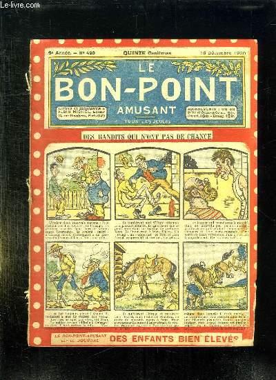 LE BON POINT N° 420 DU 16 DECEMBRE 1920. DES BANDITS QUI N ONT PAS DE CHANCE.