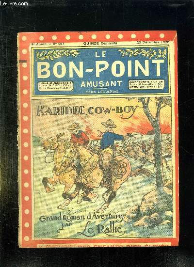 LE BON POINT N° 421 DU 23 DECEMBRE 1920. KARIDEC COW BOY.