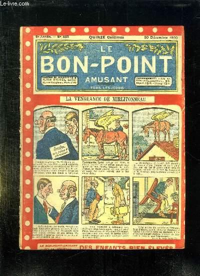 LE BON POINT N° 422 DU 30 DECEMBRE 1920. LA VENGEANCE DE MIRLITONNEAU.