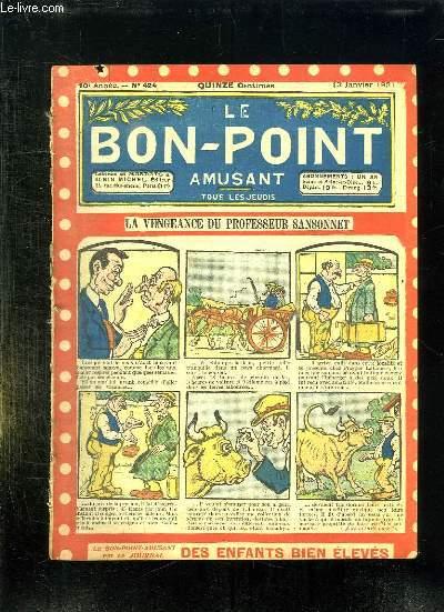 LE BON POINT N° 424 DU 13 JANVIER 1921. LA VENGEANCE DU PROFESSEUR SANSONNET.