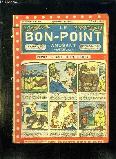 LE BON POINT N° 429 DU 17 FEVRIER 1921. ZEPHYR GRASSOUILLOT JOCKEY.
