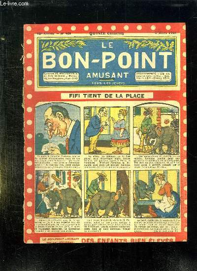 LE BON POINT N° 431 DU 3 MARS 1921. FIFI TIENT DE LA PLACE.